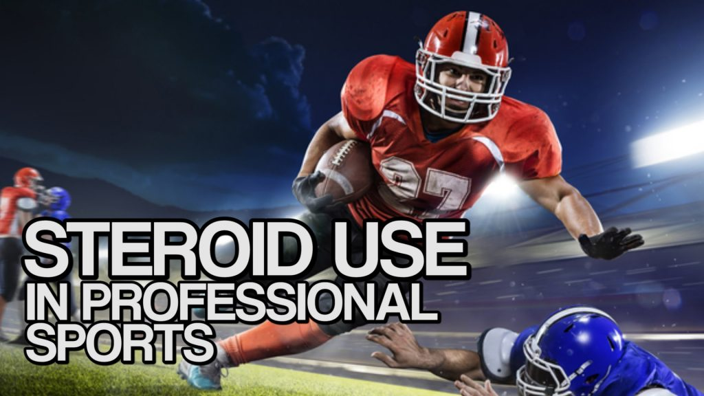 the use of steroids in professional